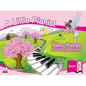 a-little-pianist-piano-pieces-for-young-beginners-book-1